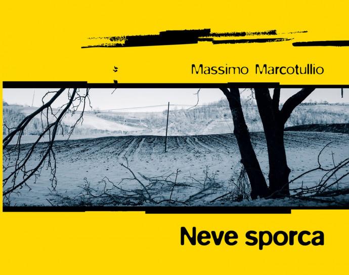 Neve sporca di Massimo Marcotullio